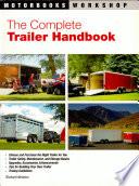The Complete Trailer Handbook