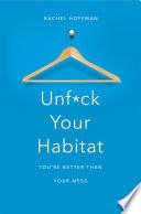 Unf ck Your Habitat