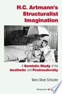 H. C. Artmann's Structuralist Imagination