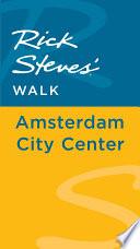 Rick Steves  Walk  Amsterdam City Center