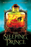 The Sleeping Prince: A Sin Eater's Daughter Novel by Melinda Salisbury