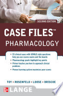 Case Files Pharmacology  Second Edition