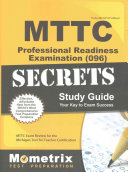 MTTC Professional Readiness Examination  096  Secrets Study Guide