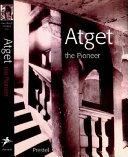 illustration du livre Atget, the Pioneer