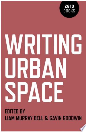 Writing Urban Space - ISBN:9781780995243