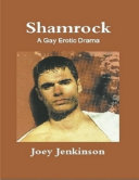 Shamrock  A Gay Erotic Drama