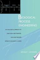 Biological Process Engineering