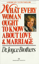 What Every Woman Ought to Know about Love and Marriage