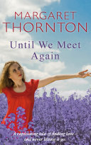 Until We Meet Again : britain will see for four long years. tilly...