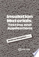 Insulation Materials  Testing  and Applications