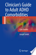 Clinician   s Guide to Adult ADHD Comorbidities