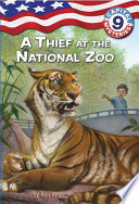 Capital Mysteries  9  A Thief at the National Zoo