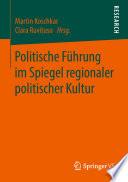 Politische Führung im Spiegel regionaler politischer Kultur