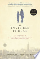 An Invisible Thread Spanned Three Decades Recounts How The