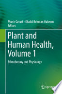 Plant And Human Health Volume 1