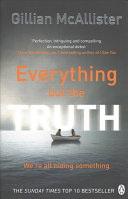 Everything But the Truth Book Cover