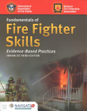 Fundamentals of Fire Fighter Skills Evidence Based Practices