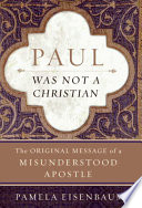 Paul Was Not a Christian