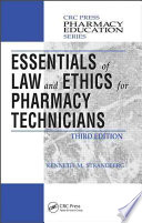 Essentials of Law and Ethics for Pharmacy Technicians  Third Edition