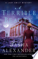 A Terrible Beauty : bestselling series, lady emily travels...