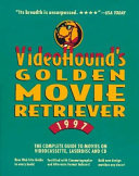 Videohound s Golden Movie Retriever  1997