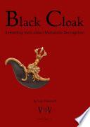 Black Cloak, interesting facts about Mahakala Bernagchen
