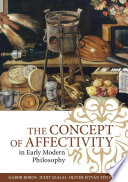 The Concept of Affectivity in Early Modern Philosophy