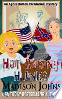 Hair Raising Hijinks