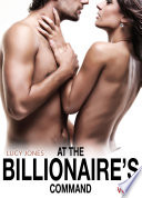 At the Billionaire   s Command     Vol  5