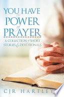 You Have The Power Of Prayer
