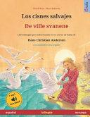 Los Cisnes Salvajes De Ville Svanene Espa Ol Noruego