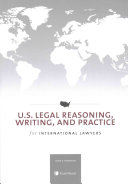 U S  Legal Reasoning  Writing  and Practice for International Lawyers