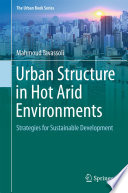 Urban Structure in Hot Arid Environments
