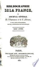 Bibliographie de la France ou Journal g  n  ral de l imprimerie et de la librairie et des cartes g  ographiques  gravures  lithographies et oeuvres de musique