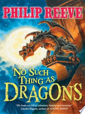No Such Thing As Dragons - ISBN:9781407129211