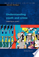 Understanding Youth And Crime