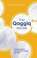 The Qaggiq Model