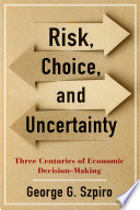 Risk Choice And Uncertainty