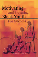 Motivating and preparing Black youth to work