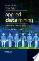 Applied Data Mining For Business And Industry book