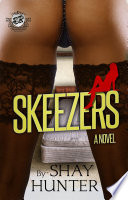 Skeezers  The Cartel Publications Presents