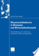 Wissenschaftstheorie in Ökonomie und Wirtschaftsinformatik