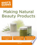 Idiot s Guides  Making Natural Beauty Products