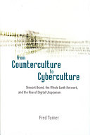 From Counterculture to Cyberculture