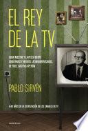 El rey de la TV  Goar Mestre y la pelea entre gobiernos y medios latinomericanos