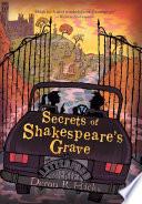 Secrets of Shakespeare s Grave