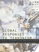 Global Responses to Terrorism