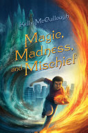 Magic, Madness, and Mischief The Help Of A Snarky Fire