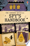 The Usborne Official Spy S Handbook
