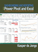 Dashboarding and Reporting with Power Pivot and Excel